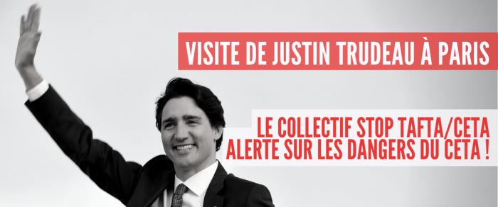 Visite de Justin Trudeau à Paris : le collectif Stop TAFTA/CETA alerte sur les dangers du CETA !