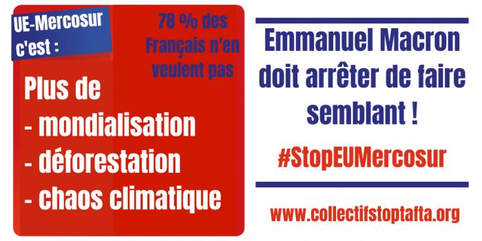 Accord UE-Mercosur : Emmanuel Macron doit arrêter de faire semblant !