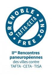 Rencontre européenne des collectivités hors TAFTA & CETA – Grenoble / European meeting of the CETA & TTIP Free Zones – Grenoble